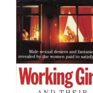 Working Girls and Their Men: Candid Investigation of Prostitution in Britain