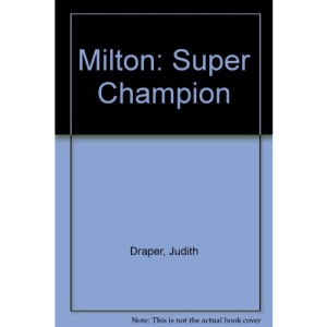 Milton: Super Champion