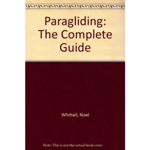 Paragliding: A Complete Guide