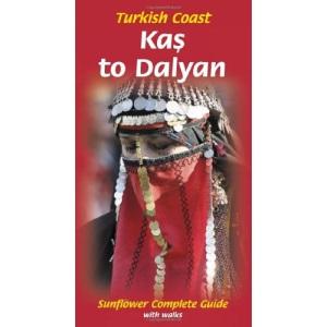 Turkish Coast: Kas to Dalyan (Sunflower Guides Turkish Coast: Kas to Dalyan)