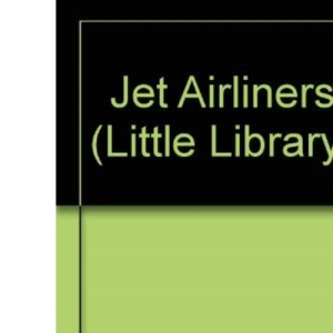 Jet Airliners (Little Library)