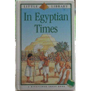 In Egyptian Times (Little Library)