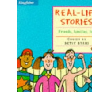 Real Life Stories (Kingfisher Story Library)