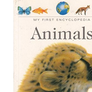 Animals (My First Encyclopaedia S.)