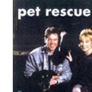 Pet Rescue (A Channel Four book)
