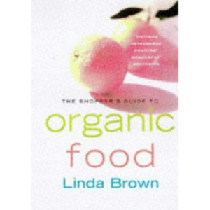 The Shopper's Guide to Organic Food