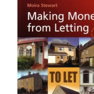 Making Money From Letting (2nd Edition): How to Buy and Let Residential Property for Profit