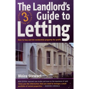 The Landlord's Guide to Letting: How to Buy and Let Residential Property for Profit