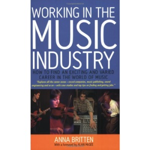 Working in the Music Industry: How to Find an Exciting and Varied Career in the World of Music