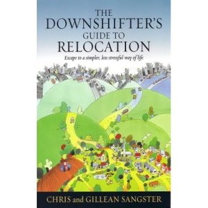 Downshifters Guide to Relocation