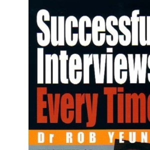 Successful Interviews Every Time