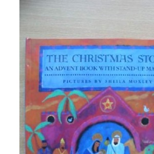 The Christmas Story: An Advent Book with Stand-up Manger