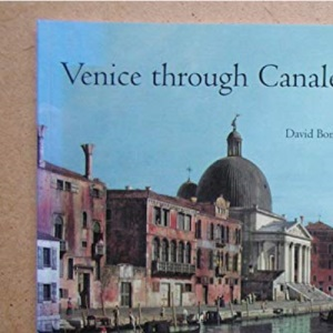 Venice Through Canaletto's Eyes (In the National Gallery)