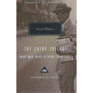 The Cairo Trilogy: Palace Walk, Palace of Desire, Sugar Street