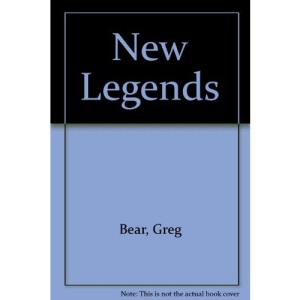 New Legends: The Original Sf Anthology of the 90s and beyond