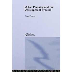 Urban Planning and the Development Process