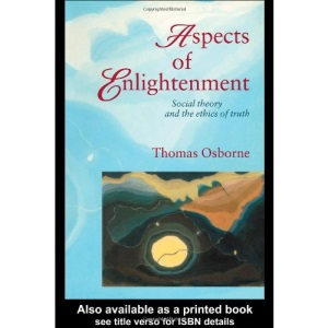 Aspects of Enlightenment: Social Theory and the Ethics of Truth