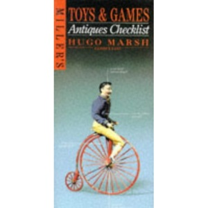 Toys and Games (Miller's Antiques Checklist)
