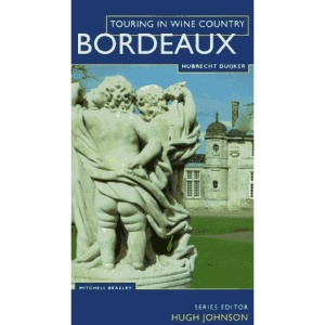 Bordeaux (Touring in Wine Country)