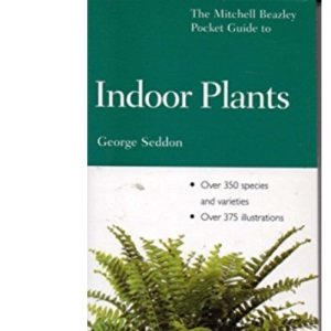 Pocket Guide to Indoor Plants (Mitchell Beazley Pocket Guides)