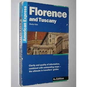 Amex Florence & Tuscany (American Express Travel Guides)