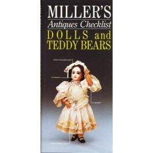 Dolls and Teddy Bears (Miller's Antiques Checklist)