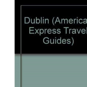 Dublin (American Express Travel Guides)