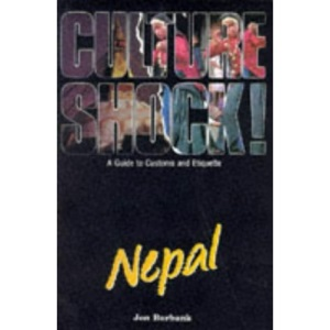 Culture Shock! Nepal: A Guide to Customs and Etiquette