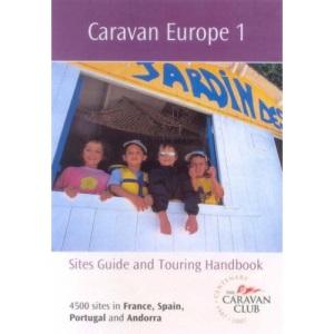 Caravan Europe: France, Spain, Portugal and Andorra v. 1