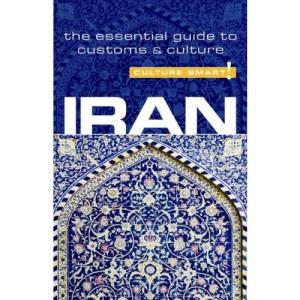 Iran - Culture Smart! The Essential Guide to Customs & Culture