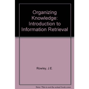 Organizing Knowledge: Introduction to Information Retrieval