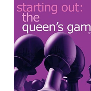 Starting Out: the Queen's Gambit (Starting Out)