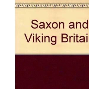 Saxon and Viking Britain