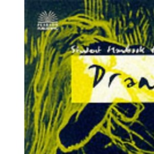 The Student Handbook for Drama: Ideal for Key Stages 3 and 4