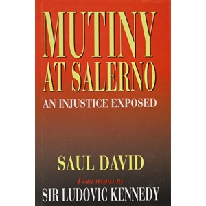 Mutiny at Salerno: An Injustice Exposed