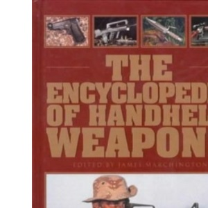 The Encyclopedia of Handheld Weapons