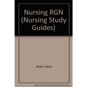 Nursing RGN (Nursing Study Guides)