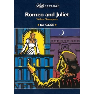 Letts Explore Romeo and Juliet (Letts Literature Guide)