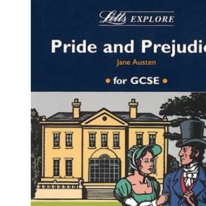 Letts Explore Pride and Prejudice (Letts Literature Guide)