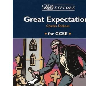Letts Explore Great Expectations (Letts Literature Guide)