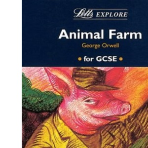 Letts Explore Animal Farm (Letts Literature Guide)
