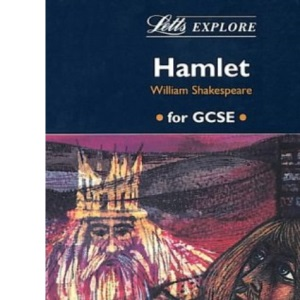 Letts Explore Hamlet (Letts Literature Guide)