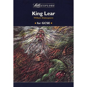 Letts Explore King Lear (Letts Literature Guide)