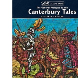 Letts Explore Prologue to the Canterbury Tales (Letts Literature Guide)