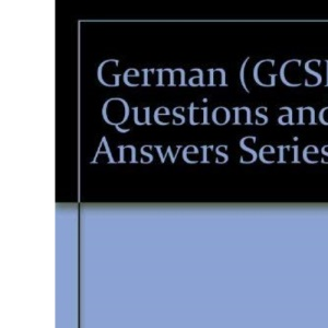 German (GCSE Questions and Answers Series)