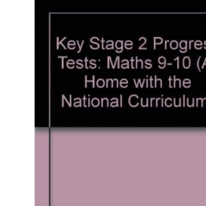 **OE**KS2 Progress Tests: Maths 9-10 (At Home with the National Curriculum S.)