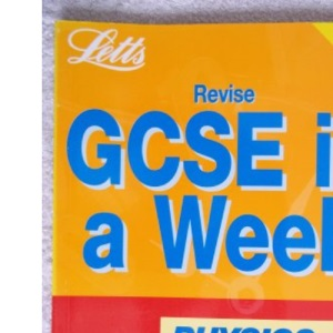 Revise GCSE in a Week Physics