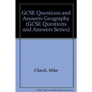 GCSE Questions and Answers Geography (GCSE Questions and Answers Series)