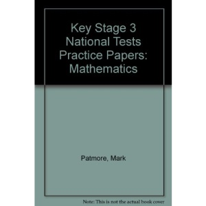 Key Stage 3 National Tests Practice Papers: Mathematics