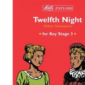 Letts Explore Twelfth Night for Key Stage 3